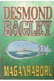 Magánháború - Bagley, Desmond - Régikönyvek