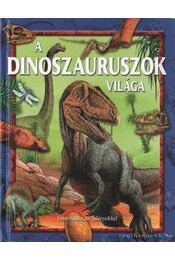 A dinoszauruszok világa - Bagoly Ilona - Régikönyvek