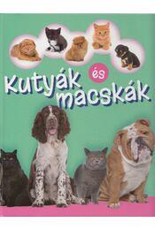 Kutyák és macskák - Bagoly Ilona - Régikönyvek