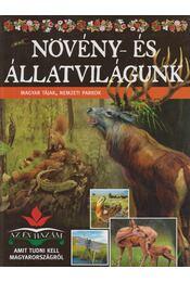 Növény- és állatvilágunk - Bagoly Ilona - Régikönyvek