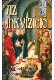 Az inkvizíció - Baigent, Michael, Leight, Richard - Régikönyvek