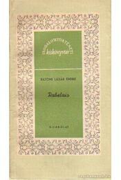 Rabelais - Bajomi Lázár Endre - Régikönyvek
