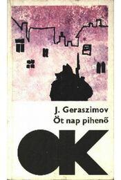 Öt nap pihenő; Egy nap - és az egész élet - Baklanov, Grigorij, Geraszimov, Joszif - Régikönyvek