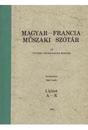 Magyar-francia műszaki szótár I-II. - Bakó László - Régikönyvek
