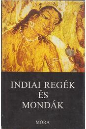 Indiai regék és mondák - Baktay Ervin - Régikönyvek