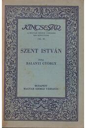 Szent István - Balanyi György - Régikönyvek