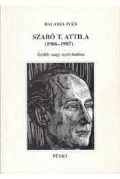 Szabó T. Attila (1906-1987) - Balassa István - Régikönyvek
