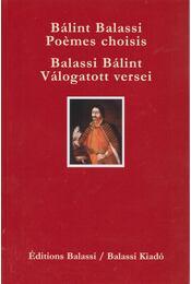 Balassi Bálint válogatott versei - Bálint Balassi poémes choisis - Balassi Bálint - Régikönyvek