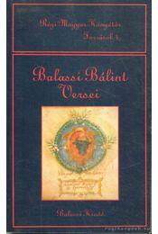 Balassi Bálint versei - Balassi Bálint - Régikönyvek