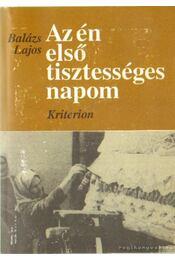 Az én első tisztességes napom (dedikált) - Balázs Lajos - Régikönyvek