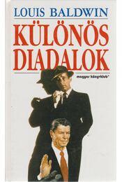 Különös diadalok - Baldwin, Louis - Régikönyvek