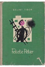 Fekete Péter - Bálint Tibor - Régikönyvek