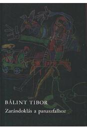 Zarándoklás a panaszfalhoz - Bálint Tibor - Régikönyvek