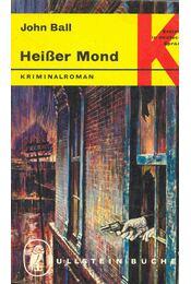 Heißer Mond - Ball, John - Régikönyvek