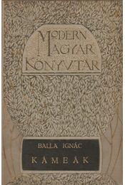 Kámeák - Balla Ignác - Régikönyvek