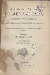 A Magyar Nyelv Teljes Szótára II. - Ballagi Mór - Régikönyvek