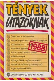 Tények utazóknak 1988 - Baló György (szerk.), Lipovecz Iván (szerk.) - Régikönyvek