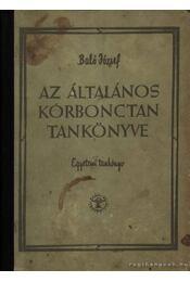 Az általános kórbonctan tankönyve - Baló József - Régikönyvek