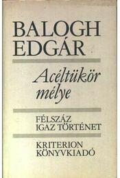 Acéltükör mélye - Balogh Edgár - Régikönyvek