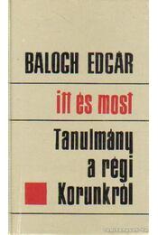 Itt és most - Balogh Edgár - Régikönyvek