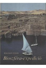 Bioszféra-expedíció - Balogh János - Régikönyvek