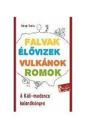 A Káli-medence kalandkönyve 2. kiadás - Balogh Tamás - Régikönyvek