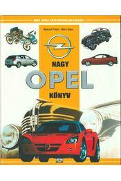 Nagy Opel Könyv - Bancsi Péter, Bíró Imre - Régikönyvek