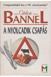 A nyolcadik csapás - Bannel, Cédric - Régikönyvek