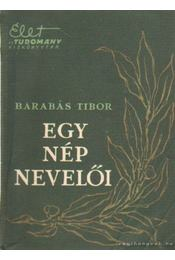 Egy nép nevelői - Barabás Tibor - Régikönyvek