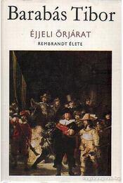 Éjjeli őrjárat - Barabás Tibor - Régikönyvek