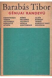 Génuai randevú - Barabás Tibor - Régikönyvek
