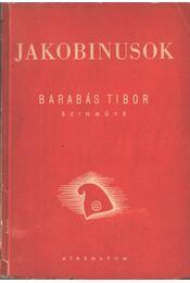 Jakobinusok (dedikált) - Barabás Tibor - Régikönyvek