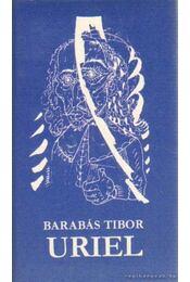 Uriel - Barabás Tibor - Régikönyvek