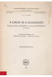 A cirok és a szudánifű - Barabás Zoltán, Bányai László - Régikönyvek