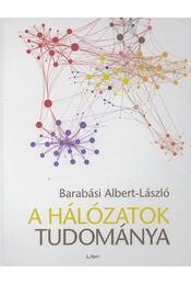 A hálózatok tudománya - Barabási Albert - Régikönyvek