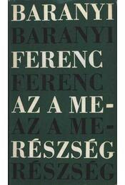 Az a merészség - Baranyi Ferenc - Régikönyvek