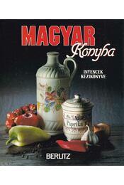 Magyar konyha - Barbara Ender (szerk.) - Régikönyvek
