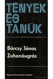 Zuhanóugrás - Bárczy János - Régikönyvek