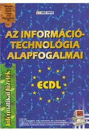 Az információtechnológia alapfogalmai - Bártfai Barnabás, Szűcs Sándor - Régikönyvek