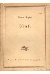 Gyár - Bartha Lajos - Régikönyvek