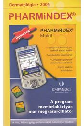 Pharmindex zsebkönyv 2006 - Batta Ildikó, Bíró Orsolya, Elek Csaba - Régikönyvek