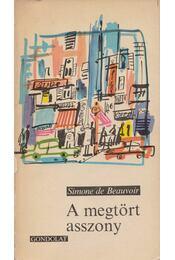 A megtört asszony - Beauvoir, Simone de - Régikönyvek