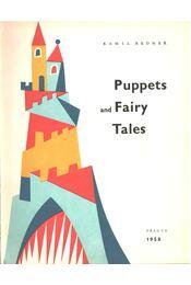 Puppets and Fairy Tales - Bednár Kamil - Régikönyvek