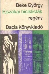 Éjszakai biciklisták - Beke György - Régikönyvek