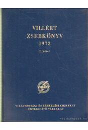 Villért zsebkönyv 1973. I. kötet - Beleznai Károlyné - Régikönyvek