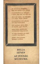 Az ifjúság múzeuma - Bella István - Régikönyvek