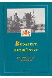 Budapest kézikönyve I-III. - Beluszky Pál, Dr. Kovács Zoltán - Régikönyvek