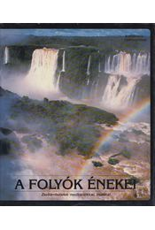 A folyók énekei - Ben Alex - Régikönyvek