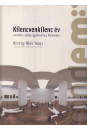 Kilencvenkilenc év - Ninety-Nine Years - Bencsik Barnabás, Koroknai Edit - Régikönyvek