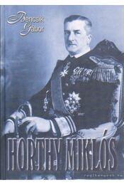 Horthy Miklós - Bencsik Gábor - Régikönyvek